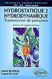 Hydrostatique, tome 2 - Hydrodynamique, cours et applications