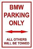 Schild – BMW parking only – 30x20cm, 45x30cm, 60x40cm – Bohrlöcher Aufkleber Hartschaum Aluverbund -S00345-004-C