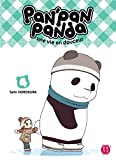 Pan'Pan Panda, une vie en douceur T04 (French Edition)