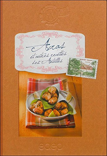 Acras et autres recettes des Antilles