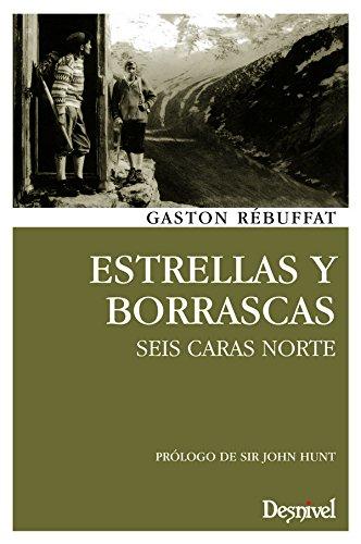 Estrellas y borrascas por Gaston Rébuffat
