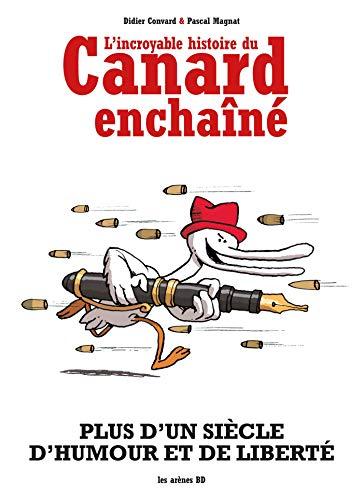 L'Incroyable histoire du Canard Enchaîné (NED)