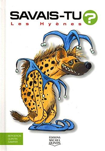 Les hyènes par Alain-M Bergeron, Michel Quintin, Sampar