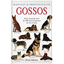 GOSSOS. MANUAL D'IDENTIFICACIO: E. H. OF DOGS (GUIAS DEL NATURALISTA-ANIMALES DOMESTICOS-PERROS)