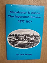 Macalaster & Alison: the Insurance Brokers, 1877-1977