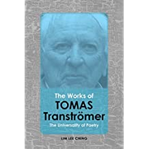 The Works of Tomas Tranströmer: The Universality of Poetry - Student Edition (English Edition)