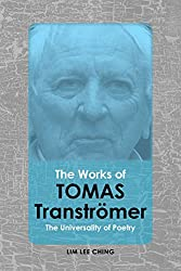 The Works of Tomas Tranströmer: The Universality of Poetry - Student Edition