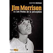 Jim Morrison ou Les Portes de la perception (Castor Music)