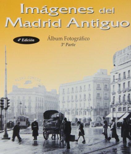 Descargar Libro Imágenes del Madrid antiguo III de Unknown