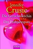 Die Gerüchteköchin /Der Frühjahrsputz: Zwei Romane in einem Band (Goldmann Allgemeine Reihe) - Jennifer Crusie