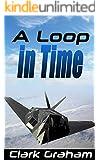 A Loop in Time
