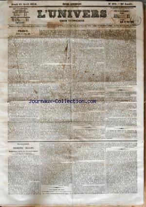 UNIVERS (L') [No 102] du 13/04/1854 - FRANCE - PARIS 12 AVRIL 1854 PAR C DE LAROCHE-HERON - FEUILLETON - BIBLIOGRAPHIE-BEAUX-ARTS - MEDITATIONS TIREES DE LECRITURE-SAINTE PAR AUGUSTE NICOLAS - LES CAPTIFS DU CZAR PAR LEON AUBINEAU