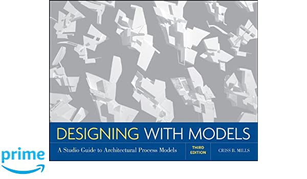 designing with models mills criss b