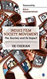 India's Film Society Movement: The Journey and its Impact