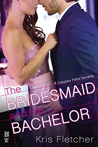 The Bridesmaid and the Bachelor (Calypso Falls)