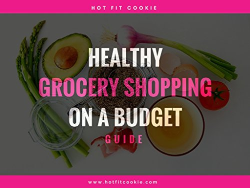 healthy-grocery-shopping-on-a-budget-english-edition
