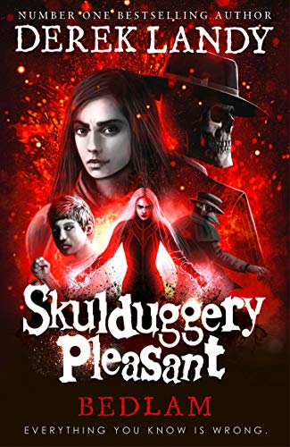 Bedlam (Skulduggery Pleasant, Book 12)