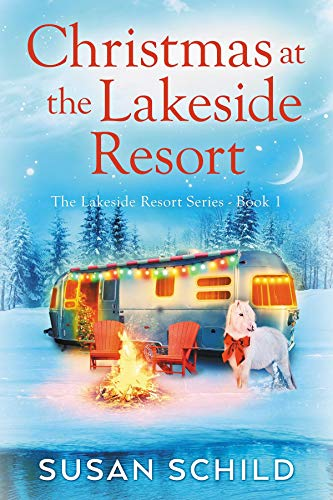 Christmas at the Lakeside Resort (The Lakeside Resort Series) by [Schild, Susan]