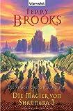 Die Magier von Shannara 3 - Die Verschwörung der Druiden - Terry Brooks