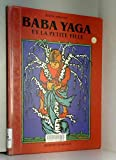 Baba Yaga et la petite fille