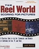 Reel World: Scoring for Pictures (Music Pro Guides)