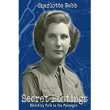 Secret Postings: Bletchley Park to the Pentagon