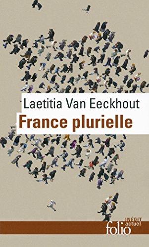 France plurielle: Le défi de l'éga...