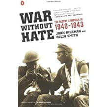 War Without Hate: The Desert Campaign of 1940-1943