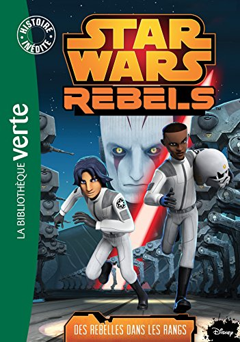Star Wars Rebels, Tome 6 : Des rebelles dans les rangs (Wars Gay Star)