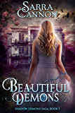 Beautiful Demons (The Shadow Demons Saga Book 1) (English Edition)