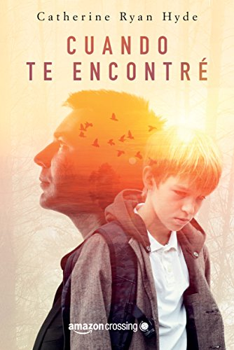 Cuando te encontré (Spanish Edition)