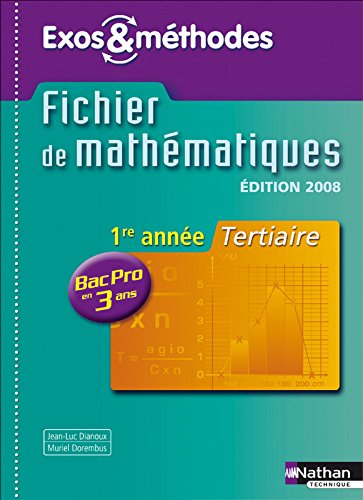 MATHS 1E ANNE BPRO 3 ANS TER E