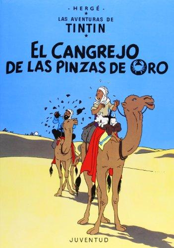 LAS Aventuras De Tintin: El Cangrejo De LA Pinzas De Oro (Hardback)