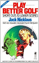 Play Better Golf: Vol. III by Jack Nicklaus (1990-05-15)