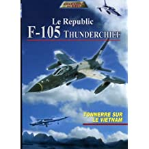Le republic f-105 thunderchief