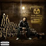 Songtexte von Tom Green - Prepare for Impact