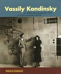 Vassili Kandinsky : Le Salon de musique de 1931 et ses trois maquettes originales