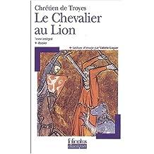 Le Chevalier au lion, texte intégral by Chrétien de Troyes (2003-09-15)