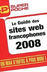 Le Guide des sites web francophones 2008