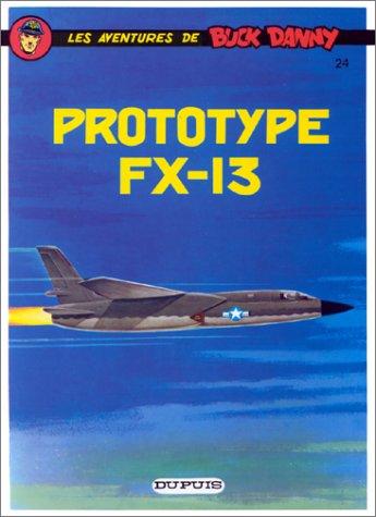 Buck Danny, tome 24 : Prototype FX-13