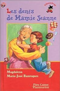 """Afficher """"Les dents de Mamie Jeanne"""""""