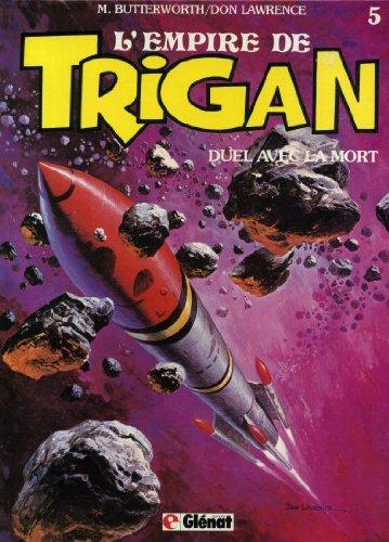 L'Empire de Trigan, Tome 5 : Les Envahisseurs de cerveaux. Duel avec la mort par Butterworth