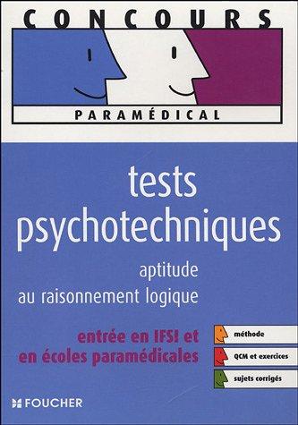 TESTS PSYCHOTECHNIQ APT RAISONNEMENT LOGIQUE (Ancienne édition)