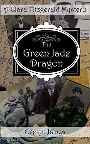 The Green Jade Dragon: A Clara Fitzgerald Mystery (The Clara Fitzgerald Mysteries Book 10) (English Edition) por Evelyn James