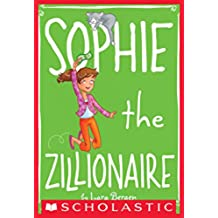 Sophie #4: Sophie the Zillionaire (English Edition)