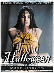 Halloween: Pagan Festival To Trick Or Treat