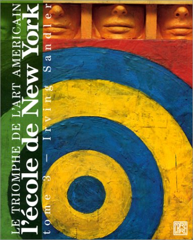 Le triomphe de la peinture americaine tome 3 : l'ecole de new york                            050597