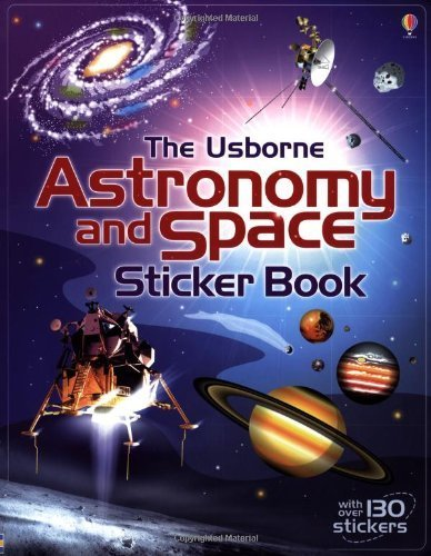 Astronomy and Space Sticker Book by Bone, Emily, Stowell, Louie (2012) Paperback