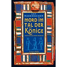 Mord im Tal der Könige: Historischer Roman