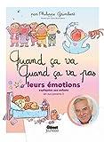 Quand ça va quand ça va pas - Leurs émotions expliquées aux enfants (et aux parents) - Glénat Jeunesse - 03/04/2019